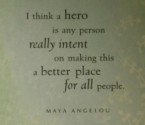 maya-angelou-hero-quote