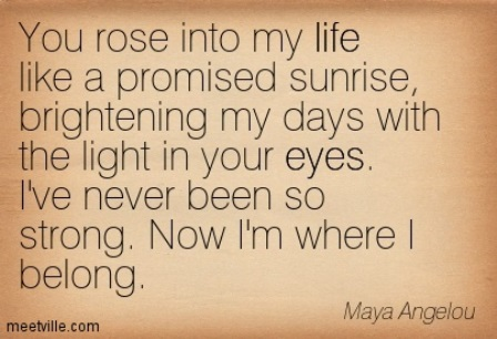 Love Quotes Maya Angelou Delectable Quotationmayaangeloueyeslovelifeinspirationmeetvillequotes