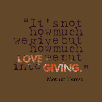 Its-not-how-much-we__quotes-by-Mother-Teresa-88