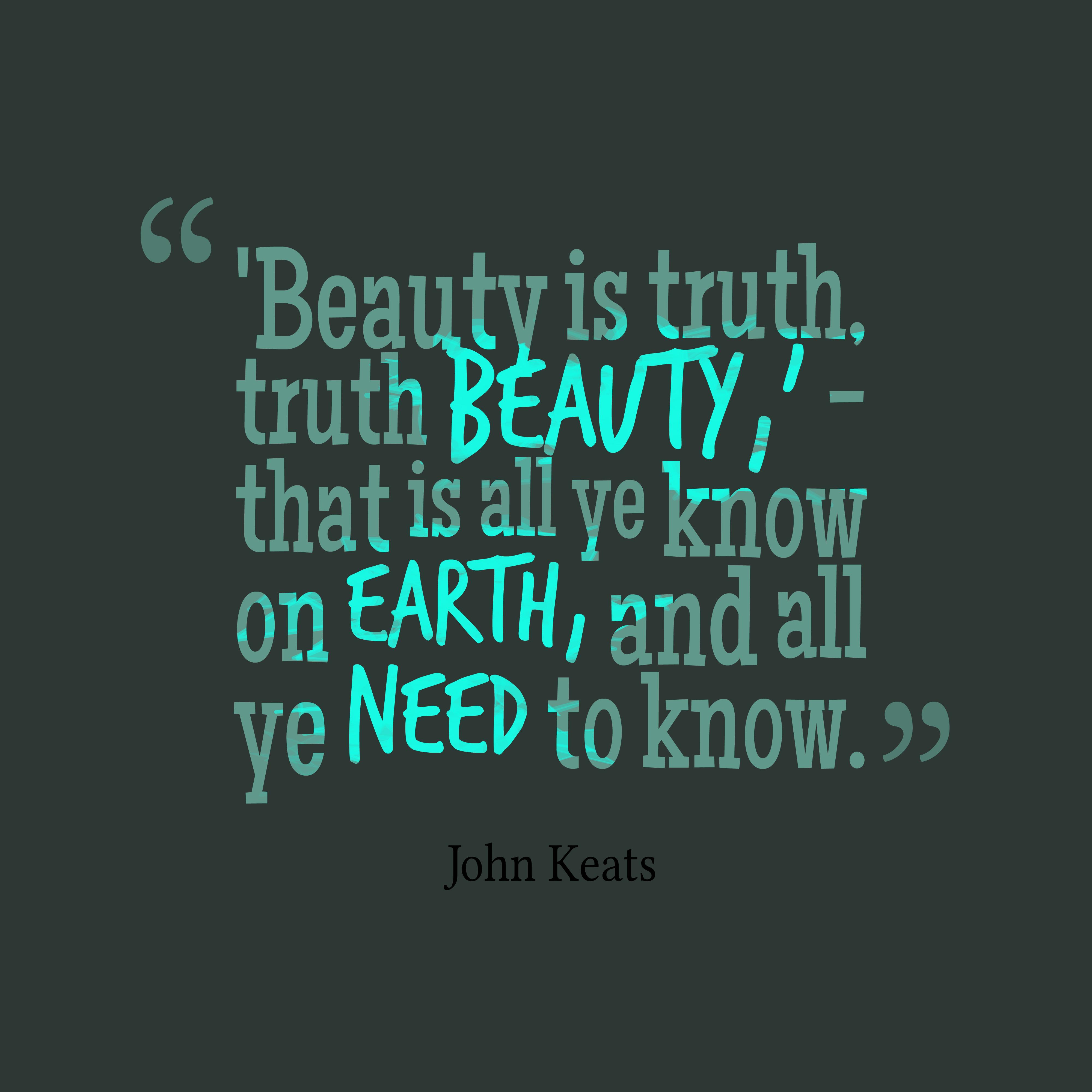 Beauty-is-truth-truth-beauty__quotes-by-John-Keats-13